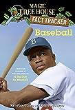 Baseball (Magic Tree House  Fact Tracker) (Magic Tree House (R) Fact Tracker)