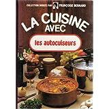 Les autocuiseurs (La Cuisine avec) (French Edition)