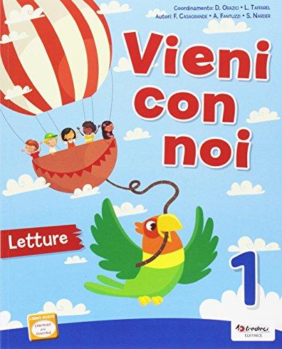 Vieni con noi. Per la Scuola elementare. Con e-book. Con espansione online: 1