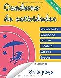 Cuaderno de actividades: 6-7 años - En la playa - Vocabulario, gramática, lectura, escritura, cálculo, juegos