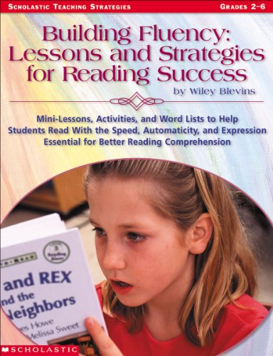 Building Fluency: Lessons and Strategies for Reading Success (English Edition) (Building Fluency)