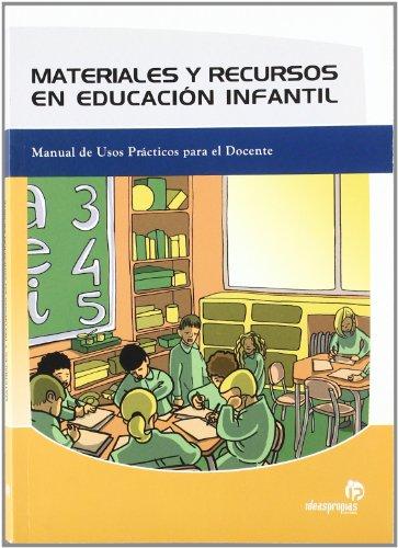 Materiales y recursos en educación infantil: Manual de usos prácticos para el docente