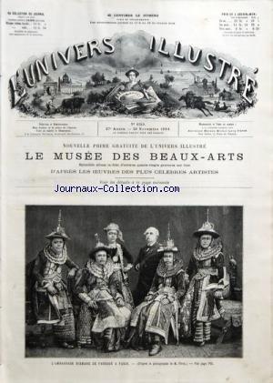 UNIVERS ILLUSTRE (L') [No 1549] du 29/11/1884 - LE MUSEE DES BEAUX-ARTS - COURRIER DE PARIS PAR GEROME - THEATRES PAR DAMON - LES MINES DE LAURIUM - LE DESASTRE DE CATANE - LA CHINE PAR G. KOHN - L'AMBASSADE BIRMANE - UNIVERSITE DE STRASBOURG - RIP VAN WINKIE PAR WASHINGTON IRVINO - ELECTRICITE A LA MAISON - FINANCES PAR VOISEMBERT - COURRIER DES MODES PAR MME IZA DE CERIGNY GRAVURES - L'AMBASSADE BIRMANE A PARIS - LA GRECE - LA SICILE - EN BRETAGNE - ED. MOYNE - CARRIER-BELIEUSE - ALSACE-