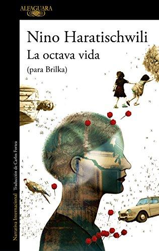 La octava vida (para Brilka) (LITERATURAS) por Nino Haratischwili