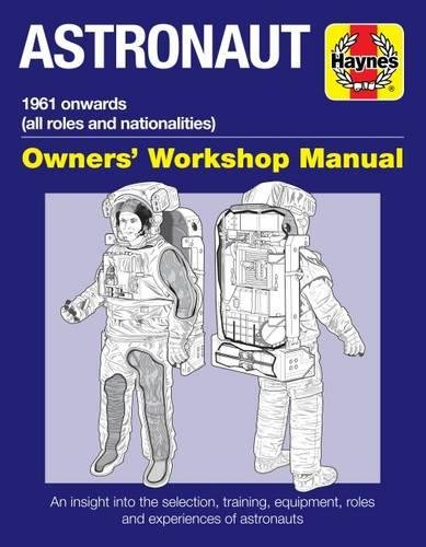 Astronaut Manual: All models from 1961 (Owners Workshop Manual) por Ken Mactaggart