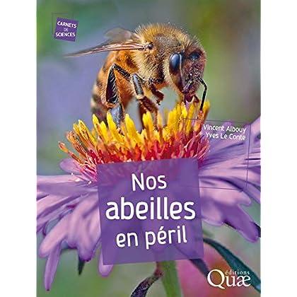 Nos abeilles en péril (Carnets de sciences)