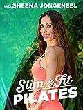 Slim and Fit Pilates with Sheena Jongeneel [OV]