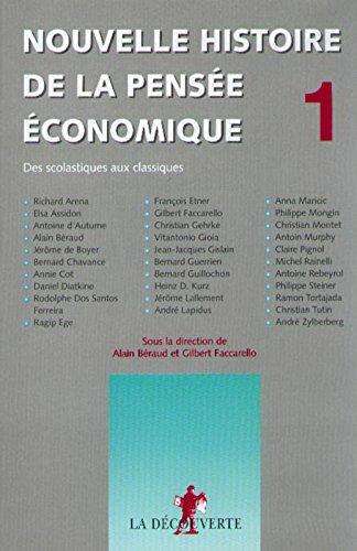 Nouvelle histoire de la pensée économique (01)