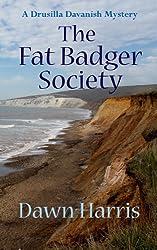 The Fat Badger Society (Drusilla Davanish Mysteries Book 2)