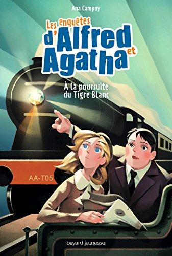 """<a href=""""/node/15225"""">les enquêtes d'alfred et Agatha Tome 5 A la poursuite du tigre blanc</a>"""