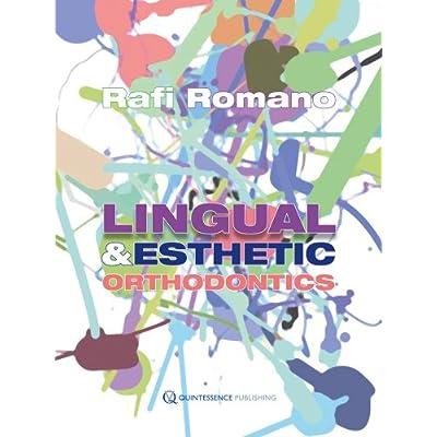 Lingual Esthetic Orthodontics