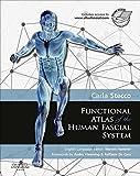 Image de Functional Atlas of the Human Fascial System E-Book