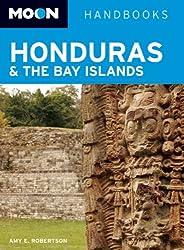 Moon Honduras & the Bay Islands (Moon Handbooks)