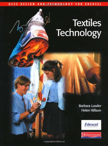 GCSE Design & Technology for Edexcel: Textiles Technology Student Book (Edexcel GCSE Textiles 2009)