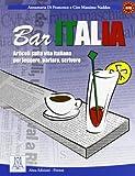 Bar Italia (Ascoltare leggere parlare scrivere)