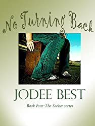 No Turning Back (The Seeker Book 4)