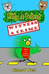 Kitty and Bobcat Witness a Crime (English Edition)
