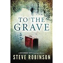 To the Grave (Jefferson Tayte Genealogical Mystery) by Steve Robinson(2014-03-18)