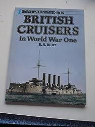 British Cruisers of World War One (Warships illustrated)