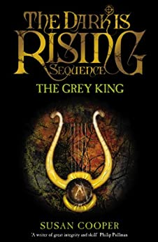 The Grey King (The Dark Is Rising Book 4) by [Cooper, Susan]