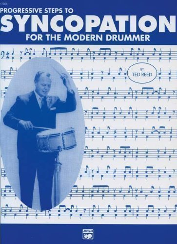 Progressive Steps to Syncopation for the Modern Drummer by Reed, Ted (1997)