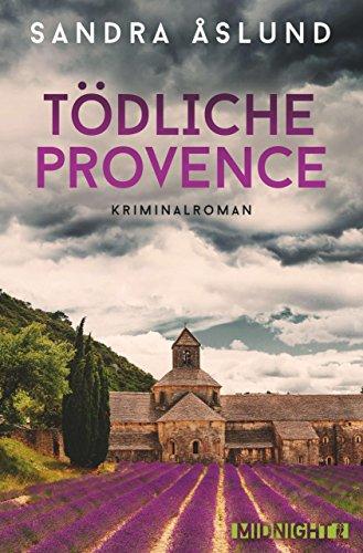 Buchseite und Rezensionen zu 'Tödliche Provence (Hannah Richter 2)' von Sandra Åslund