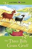 The Three Billy Goats Gruff (Ladybird Tales)