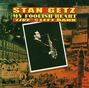 my foolish heart (live at the left bank)