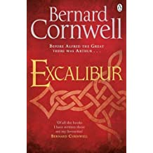 Excalibur: A Novel of Arthur (Warlord Chronicles)
