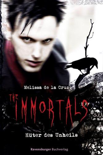Buchseite und Rezensionen zu 'Hüter des Unheils (The Immortals, Band 2)' von Melissa de la Cruz