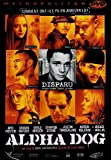 Alpha Dog [Francia] [DVD]