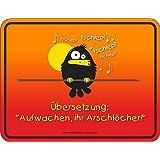 Original RAHMENLOS Blechschild für den frühen Vogel und Morgenmuffel: Aufwachen ihr...