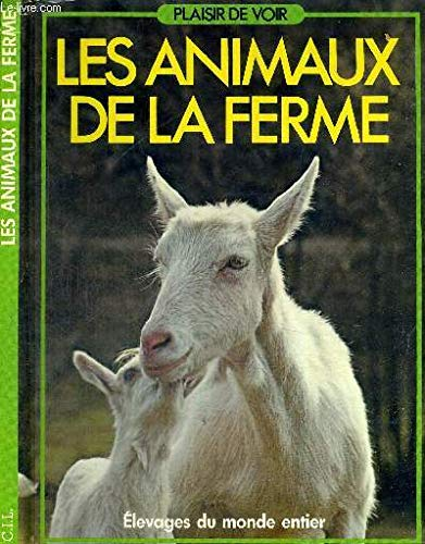 Les Animaux de la ferme par Raynald Guillot