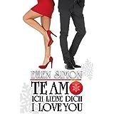 Te Amo, Ich Liebe Dich, I Love You (Spanish Edition)