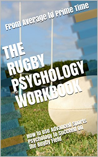 The Rugby Psychology Workbook: How to Use Advanced Sports ...
