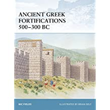 Ancient Greek Fortifications 500-300 BC.