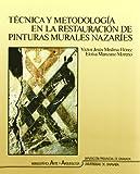 Técnica y metodología en la restauración de pinturas murales (Monográfica Humanidades/Arte y Arqueología)
