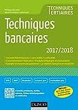Techniques bancaires 2017/2018 - 8e éd. (BTS Banque - Assurance)