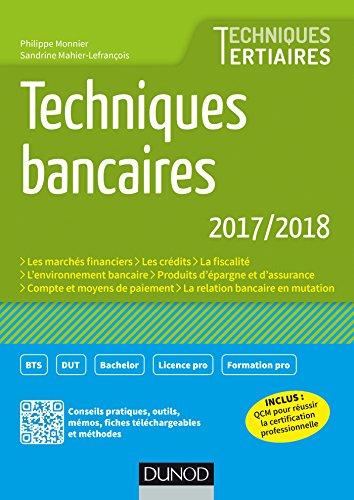 Techniques bancaires 2017/2018 - 8e d. (BTS Banque - Assurance)