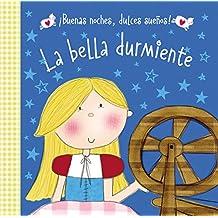 La Bella Durmiente (Buenas Noches, Dulces Suenos!)