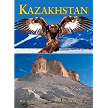 Kazakhstan: Nomadic Routes from Caspian to Altai (Odyssey Kazakhstan: Nomadic Routes from Caspian to Altai)