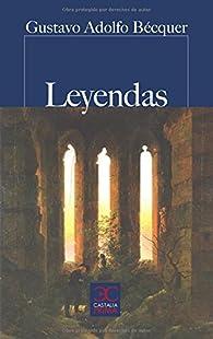 Leyendas par Gustavo Adolfo Bécquer