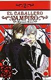 El Caballero Vampiro 2 (Manga - Caballero Vampiro)
