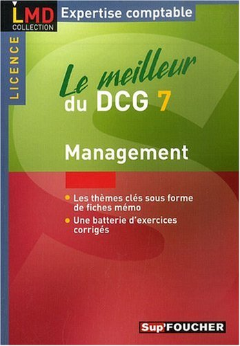 Le meilleur du DCG 7, management : Licence