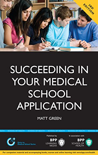 Succeeding in your Medical School Application: How to prepare the perfect UCAS Personal Statement (Entry to Medical School)
