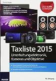 Taxliste 2015: Unterhaltungselektronik, Kameras und Objektive