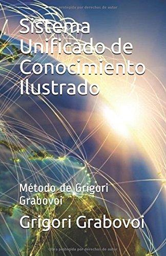 Sistema Unificado de Conocimiento Ilustrado: Método de Grigori Grabovoi