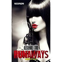 Runaways: Die Gesetzlosen