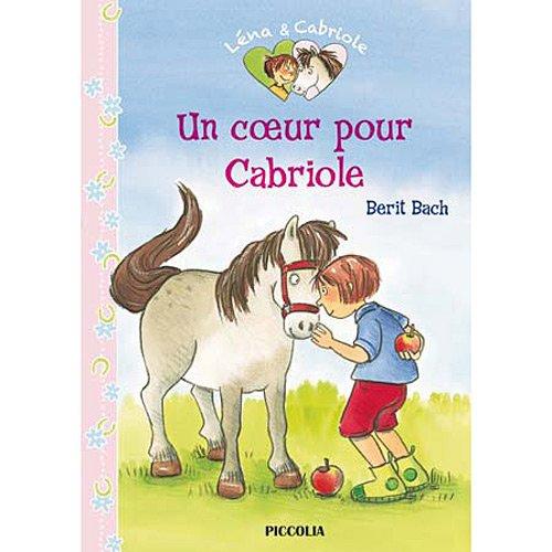 Léna & Cabriole (1) : Un coeur pour Cabriole