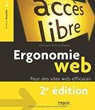 Ergonomie Web : Pour des sites web efficaces (Accès libre) (French Edition)